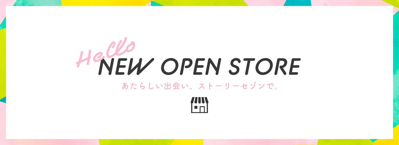 NEW OPEN STORE